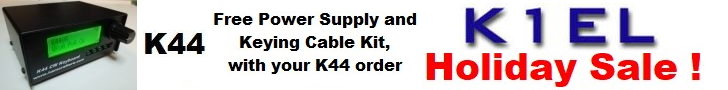 K1EL Holiday Sale - Free Power Supply and Keying Cable Kit with your K44 Order