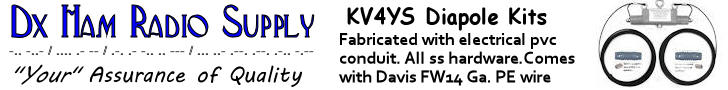 DX Ham Radio Supply KV4YS Dipole Kits